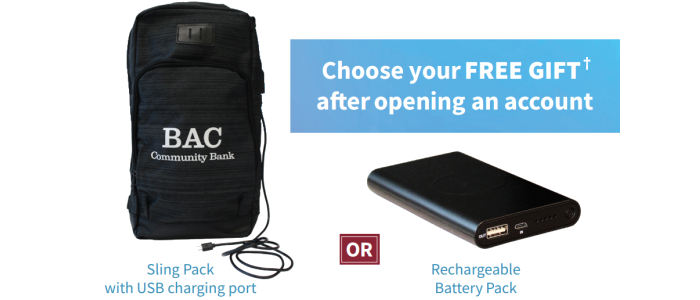 Choose your free gift after opening an account. Sling pack with USB charging port, or, Rechargeable battery pack. See details below.