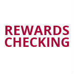 Rewards Checking