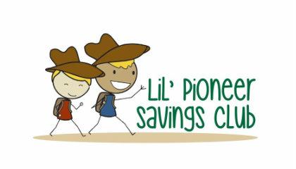 Lil'Pioneer Savings Accounts