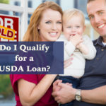 Do I Qualify for a USDA Loan?