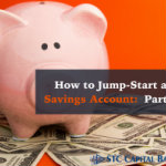 How to Jump-Start a Savings Account Part 1