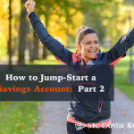 How to Jump-Start a Savings Account Part 2