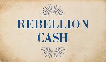 Rebellion Cash