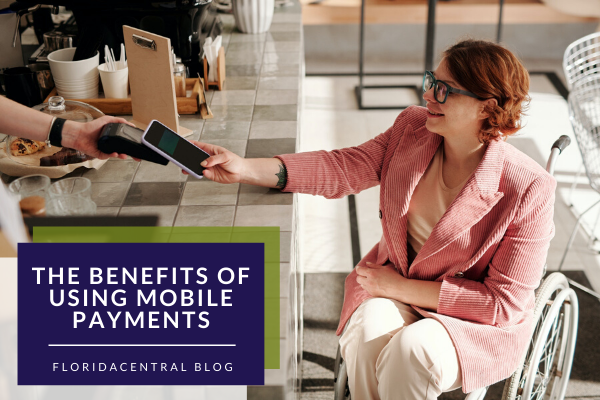 The Benefits of Using Mobile Payments