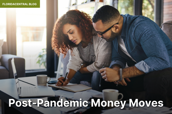 Post-Pandemic Money Moves