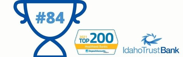 Idaho Trust Bank recognized as one of 2021's Top 200 Healthiest Banks in America