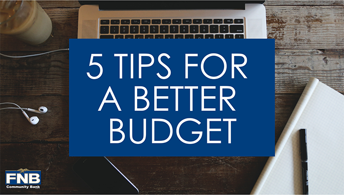 5 Tips for a Better Budget