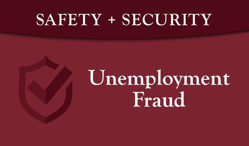 Monson Savings Bank Warns Public to Remain Alert of Unemployment Fraud