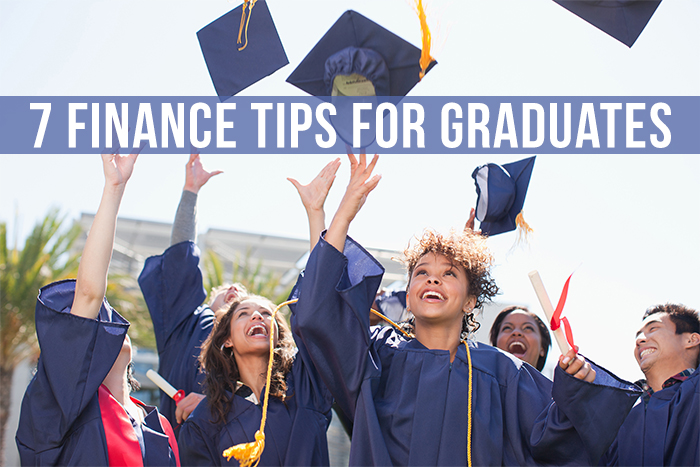7 Finance Tips for Graduates