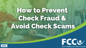 How to Prevent Check Fraud and Avoid Check Scams