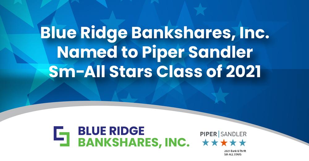 Blue Ridge BankShares, Inc. Named to Piper Sandler Sm-All Stars Class of 2021