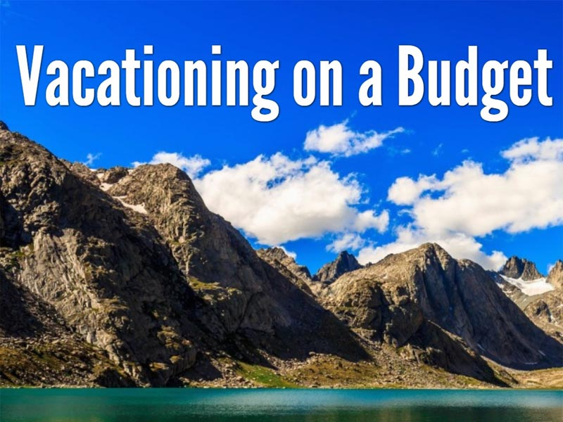 Vacationing on a Budget