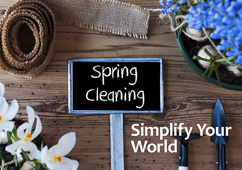 Simplify Your World this Spring!