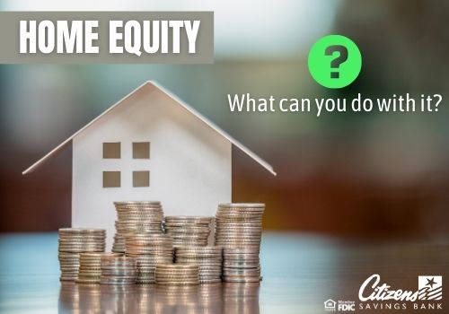 Home Equity- Tapping into Your Biggest Asset
