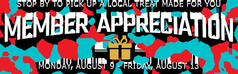 MEMBER APPRECIATION WEEK  - AUGUST 9 - 13, 2021