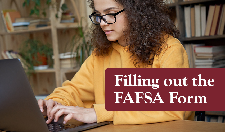 Monson Savings Shares Tips for Filling Out the FAFSA Form