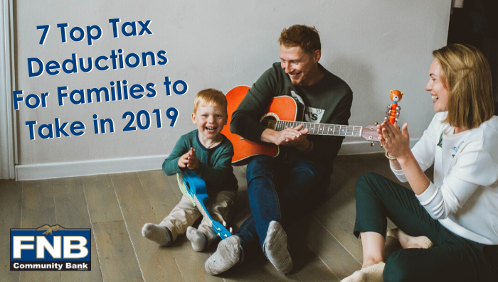 7 Top Tax Deductions For Families to Take in 2019