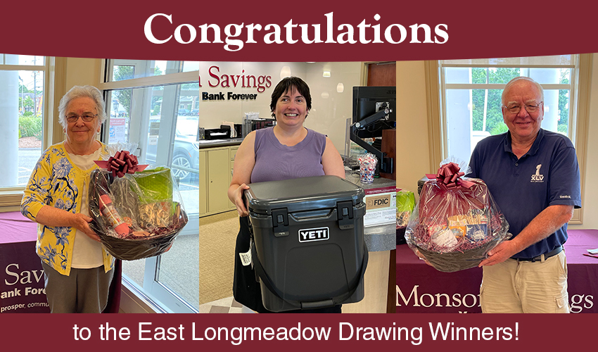 Monson Savings Bank Announces the Lucky Winners of their East Longmeadow Drawing Prizes