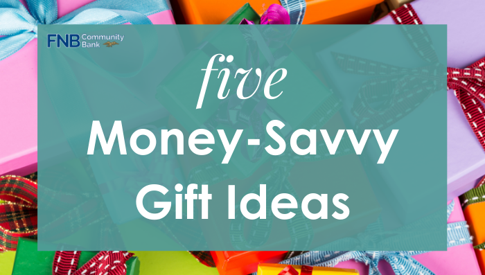 Five money-savvy gift ideas