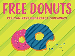 Pelican Pays Breakfast Giveaway in Shreveport