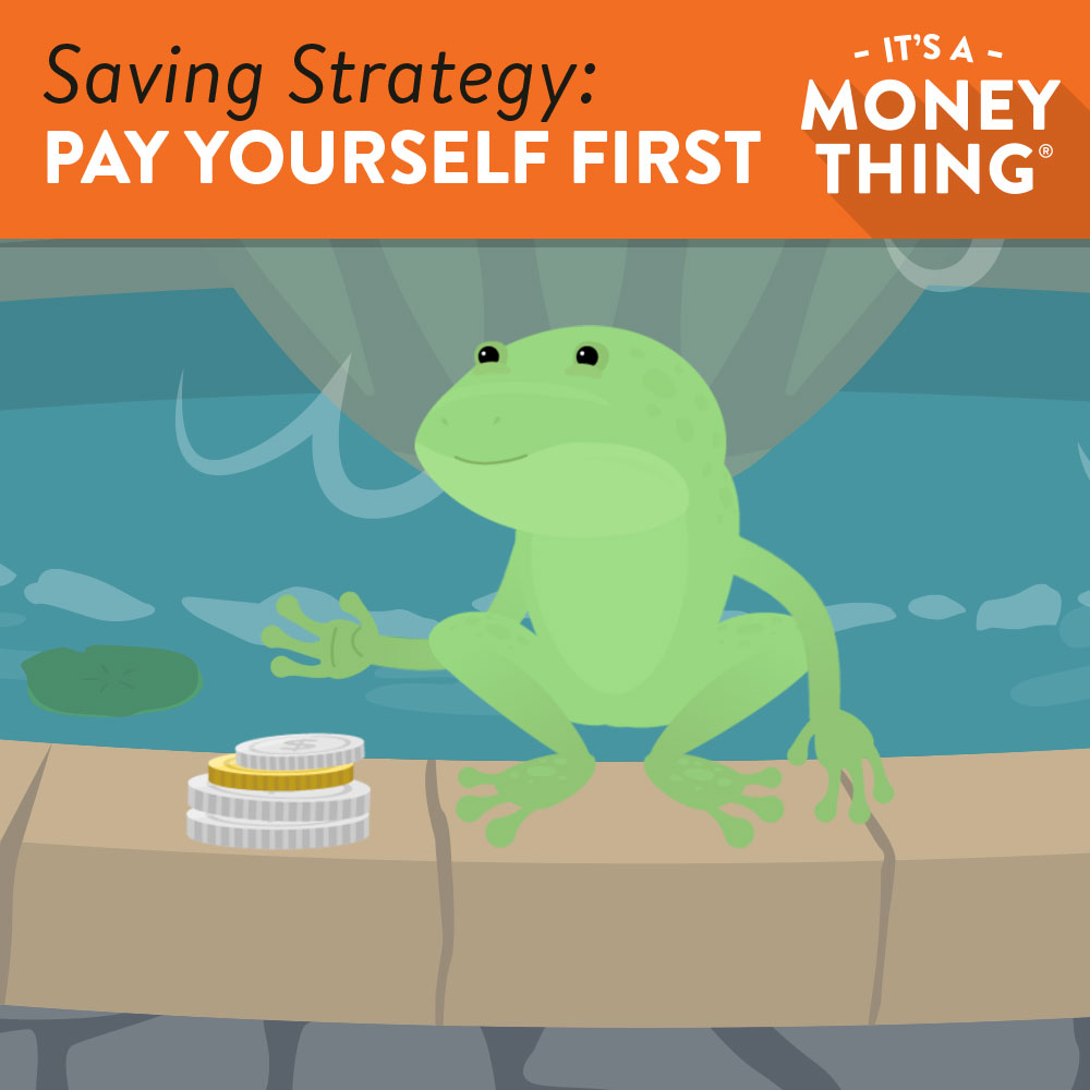 Saving Strategy: Pay Yourself First
