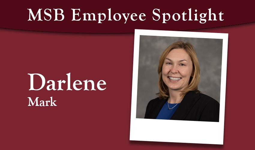 MSB Employee Spotlight: Darlene Mark