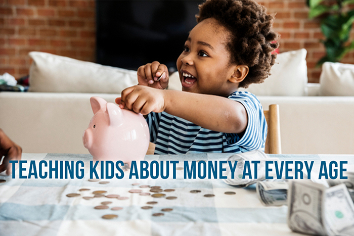Teaching Kids About Money at Every Age