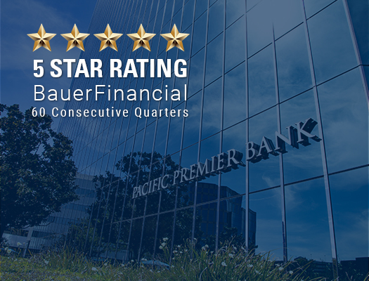 Image of Pacific Premier Bank Rated 5-Stars By BauerFinancial