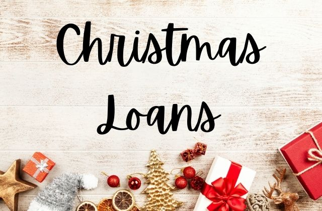 Christmas Loans are Back!