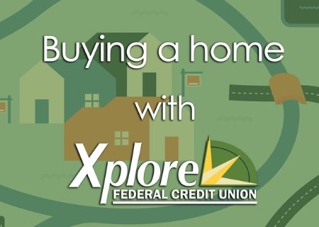 Buying a Home with Xplore FCU