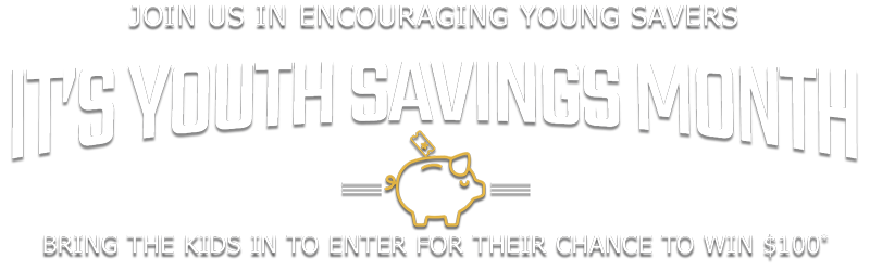 April is Youth Savings Month!