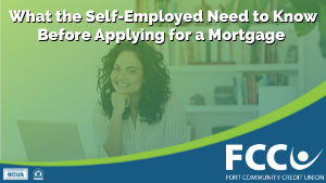 What the Self-Employed Need to Know Before Applying for a Mortgage