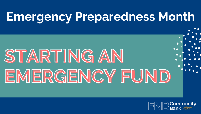 Emergency Preparedness Month: Starting an Emergency Fund