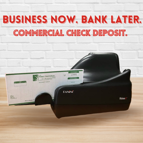 Business NOW. Bank LATER. | Commercial Check Deposit.
