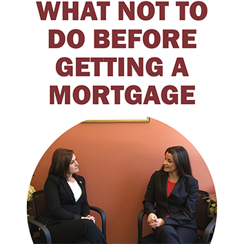 Video: Do's and Don'ts of Getting a Mortgage