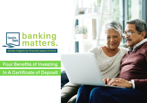 Four Benefits of Investing in a Certificate of Deposit | Banking Matters