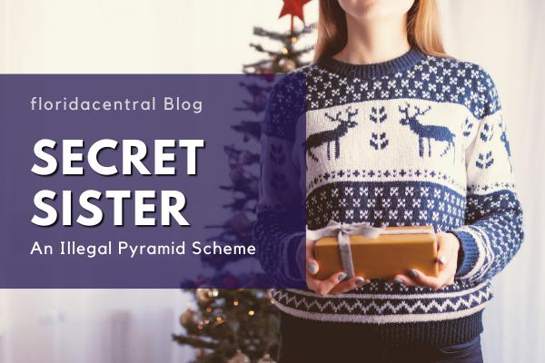 Secret Sister: An Illegal Pyramid Scheme