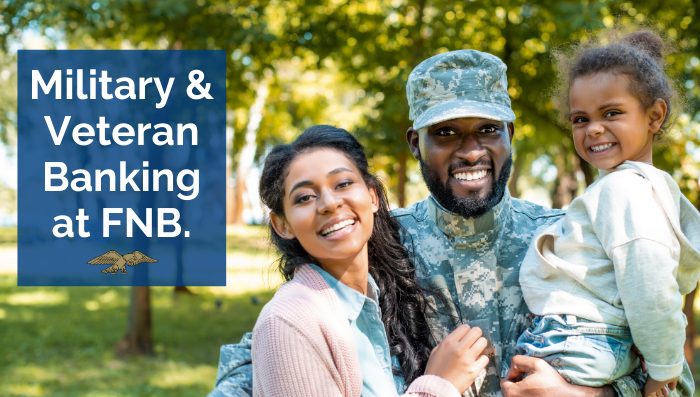 Military & Veteran Banking at FNB