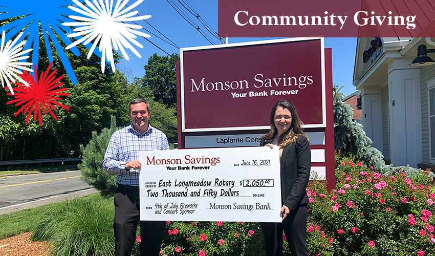 Monson Savings Bank Donates $2,050 to the East Longmeadow Rotary to Support Fireworks and Summer Concert Series