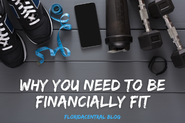Why You Need to Be Financially Fit