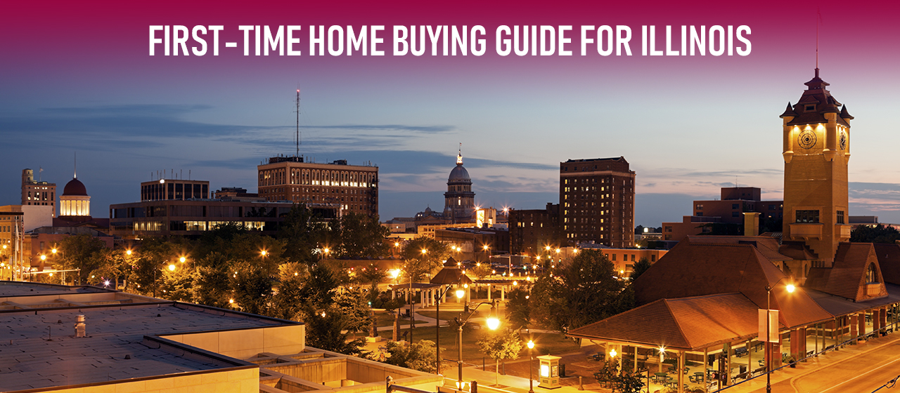 A Guide to Mortgage Options and the Home Buying Process for First-time Homeowners in Illinois