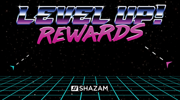 Level Up Shazam Rewards