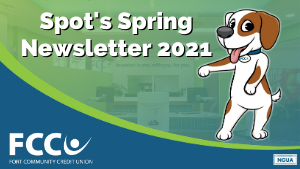 Spot's $ensible Savings Newsletter: Spring 2021