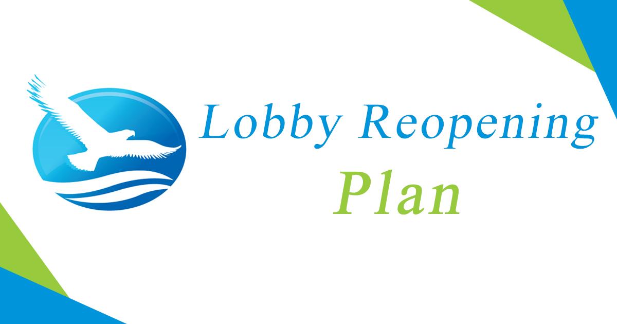 Lobby Reopening Plan