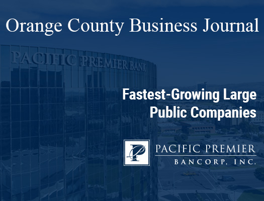 Image of Pacific Premier Ranked as #1 for Fastest-Growing Public Companies in OC