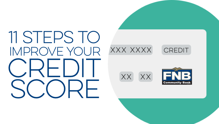 11 Steps To Improving Your Credit Score