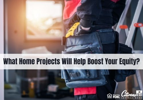 Home Projects to Boost Your Home's Equity