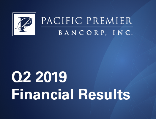 Image of Pacific Premier Bancorp, Inc. Announces Second Quarter 2019 Results