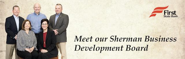 Meet our Sherman Business Development Board